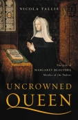 Uncrowned Queen by Nicola Tallis