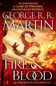 Fire & Blood - George R.R. Martin