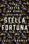The Seven or Eight Deaths of Stella Fortuna