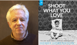Henry Horenstein - Shoot What You Love